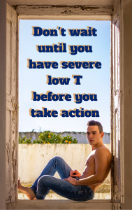 symptoms of Low Testosterone, Testosterone and Men's Health